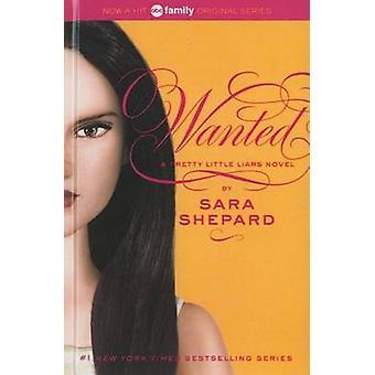 Wanted by Sara Shepard - 9780606230346 Book