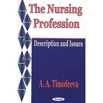 The Nursing Profession - Description and Issues by A.A. Timofeeva - 97
