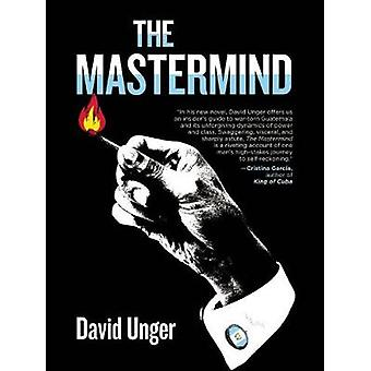 The Mastermind by David Unger - 9781617754425 Book