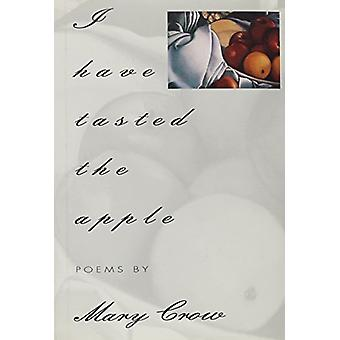 I Have Tasted the Apple by Mary Crow - 9781880238325 Book