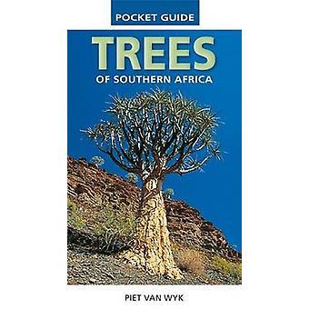 Pocket Guide Trees of Southern Africa by Piet van Wyk - Braam van Wyk