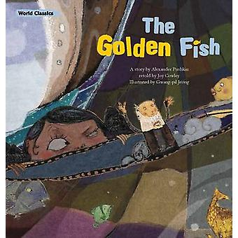 The Golden Fish by Alexander Pushkin - Joy Cowley - 9781921790843 Book