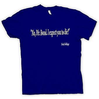 Mens T-shirt-Goldfinger - Quote - Gert Frobe