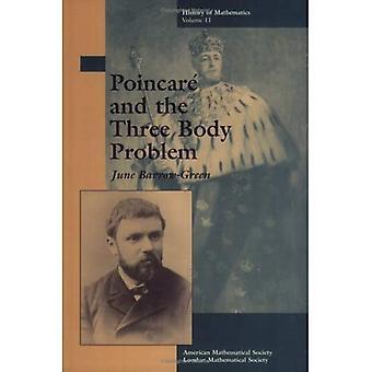 Poincaré und das Körperproblem der drei