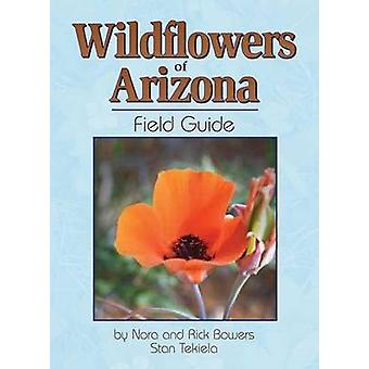Wildflowers of Arizona Field Guide by Stan Tekiela - 9781591930693 Bo