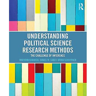 Understanding Political Science Research Methods by Maryann Barakso