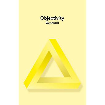Objectivity by Guy Axtell