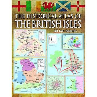 Historisk Atlas över de brittiska öarna av Alex Swanston