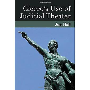 Ciceros Einsatz von gerichtlichen Theater