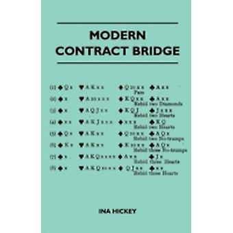 Modern Contract Bridge by Hickey & Ina