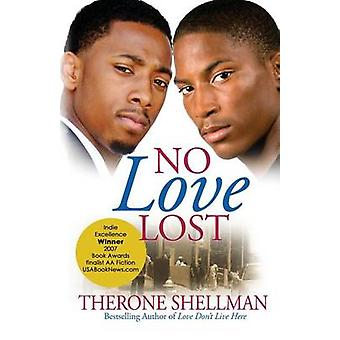 No Love Lost by Shellman & Therone