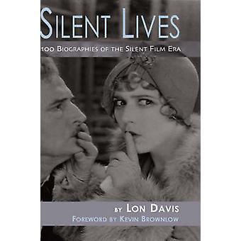 Silent Lives Hb by Davis & Lon