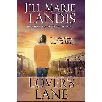 Lovers Lane by Landis & Jill Marie