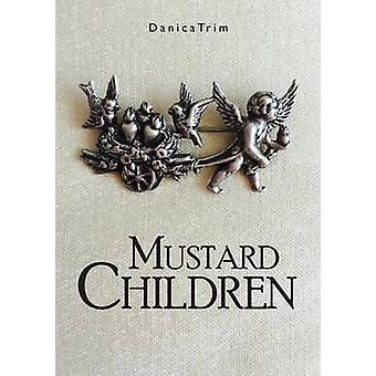 Mustard Children by Trim & Danica
