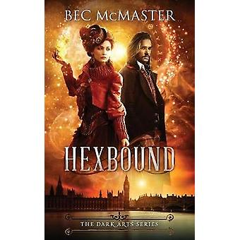 Hexbound by McMaster & Bec