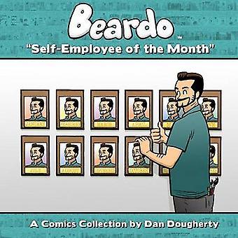 Beardo SelfEmployee Of The Month by Dougherty & Dan