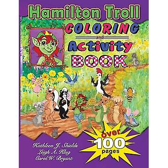 Hamilton Troll Coloring  Activity Book by Shields & Kathleen J.