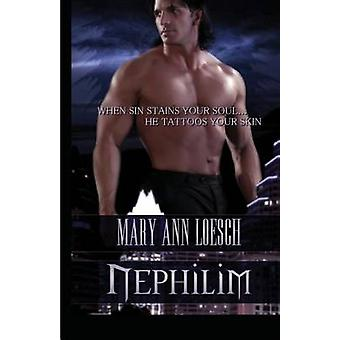 Nephilim by Loesch & Mary Ann