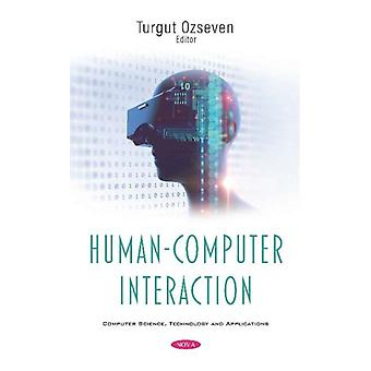 HumanComputer Interaction by Edited by Turgut Ozseven
