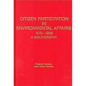 Citizen Participation by Frederick Frankena - 9780404616083 Book