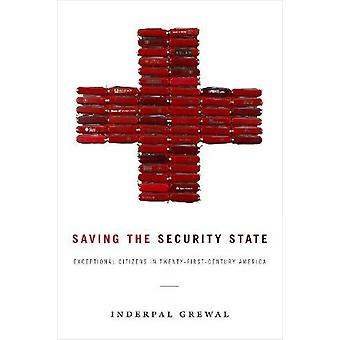 Saving the Security State - Exceptional Citizens in Twenty-First-Centu