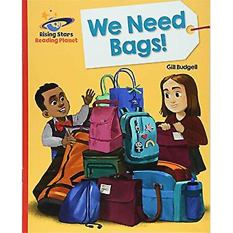 Reading Planet - We Need Bags - Red B - Galaxy by Gill Budgell - 97815