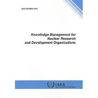 Gestion des connaissances pour la recherche et le développement nucléaire Organizatio