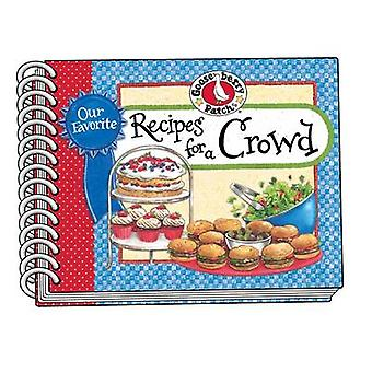 Our Favorite Recipes for a Crowd by Gooseberry Patch - 9781620931912