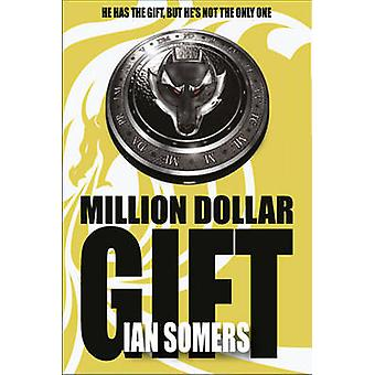 Million Dollar Gift by Ian Somers - 9781847173072 Book