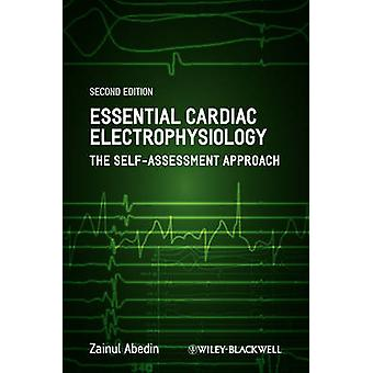 Essential Cardiac Electrophysiology - The Self-Assessment Approach (2n