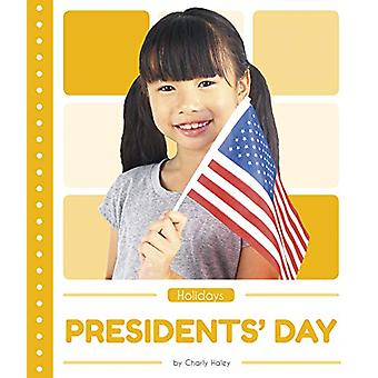 Holidays - Presidents' Day by  -Charly Haley - 9781641855693 Book