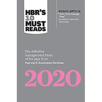 HBR's 10 Must Reads 2020 - The Definitive Management Ideas of the Year