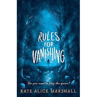 Rules for Vanishing by Kate Alice Marshall - 9781406390599 Book