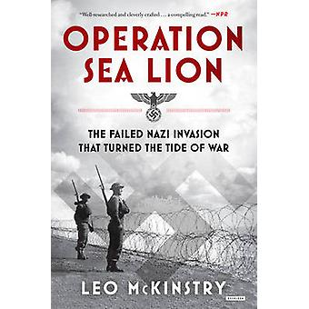 Operation Sea Lion - The Failed Nazi Invasion That Turned the Tide of