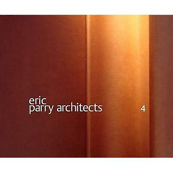 Eric Parry Architects Volume 4 by Merrick & Jay
