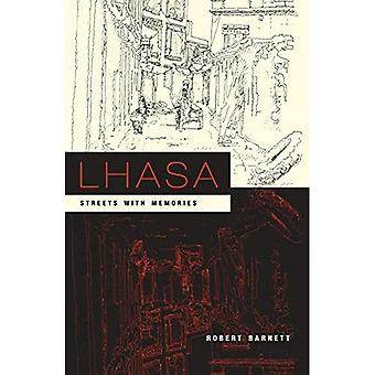 Lhasa Streets with Memories (Asia Perspectives: History, Society & Culture)