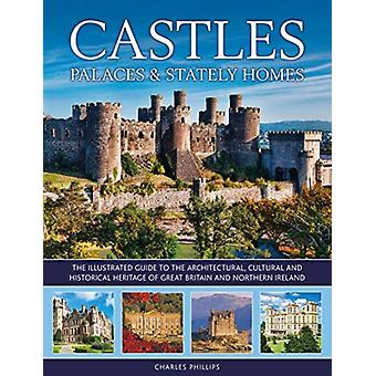 Castles Palaces Stately Homes-tekijä Phillips & Charles