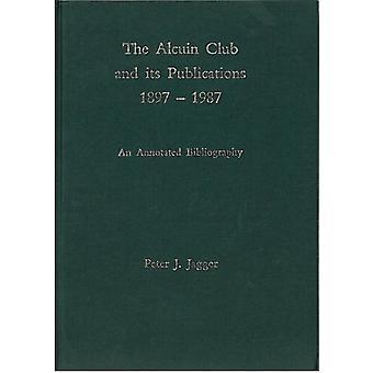 Alcuinklubben och dess publikationer 1897 till 1987 av Peter J. Jagger