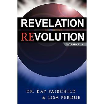 Revelation Revolution by Kay Fairchild - 9781591606994 Book