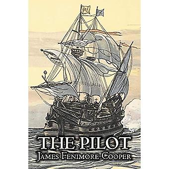 The Pilot by James Fenimore Cooper - Fiction - Historical - Classics