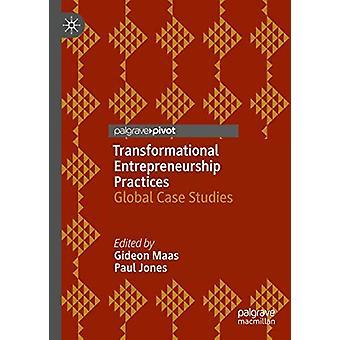 Transformationella entreprenörskapsmetoder - Globala fallstudier av G