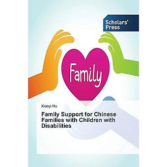 Family Support for Chinese Families with Children with Disabilities b