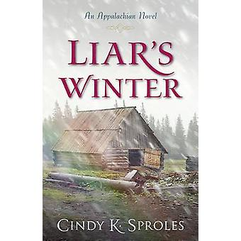 Liars Winter by Cindy Sproles
