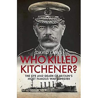 Who Killed Kitchener.