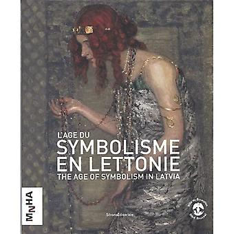 The Age of Symbolism in Latvia
