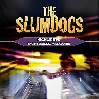 Slumdogs: Faits saillants de Slumdog Millionaire - Slumdogs: importation USA met en évidence de Slumdog Millionaire [CD]