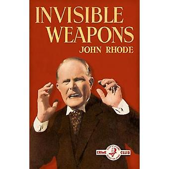 Armes invisibles par John Rhode - livre 9780008268817