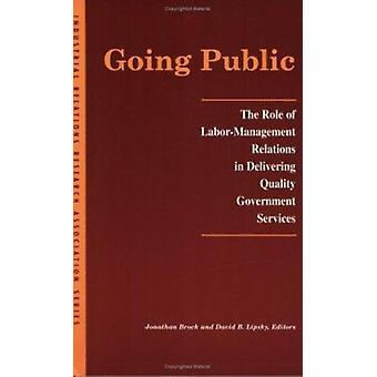 Gaan publiek - de rol van de verhouding arbeid-Management in het leveren van Qu