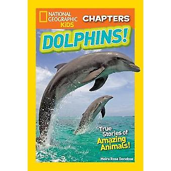 National Geographic Kids Chapters - My Best Friend is a Dolphin! (Nati