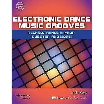 BESS Josh elektronisk dansemusik Grooves Pb Bam bog/Online Audio - Te